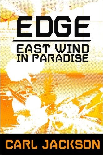 EDGE: EAST WIND IN PARADISE – Chapter 2 Reading by Carl Jackson (plusinterview)